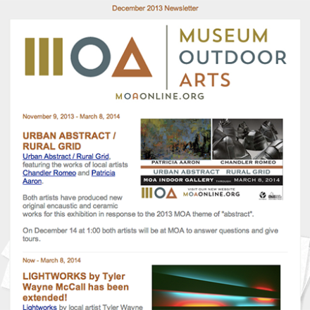 Museum of Outdoor Art. Used Constant Contact email service.